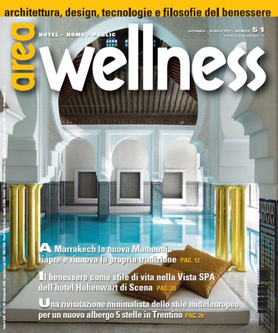 Area Wellness – architettura, design, tecnologie e filosofie del benessere (ottobre 2011)