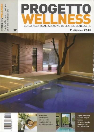 Progetto Wellness – Guida alla realizzazione dell'area benessere (2011)
